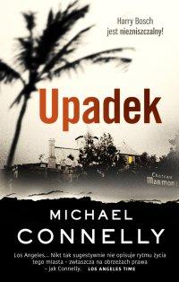 Upadek - Michael Connelly