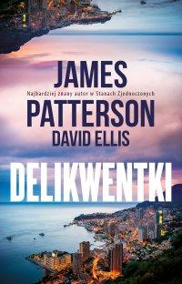 Delikwentki - James Patterson