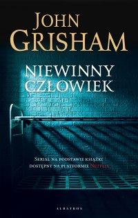 Niewinny człowiek - John Grisham
