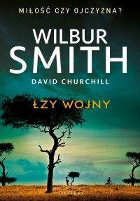 Łzy wojny - Wilbur Smith
