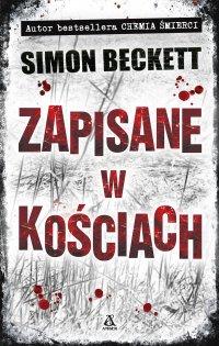 Zapisane w kościach - Simon Beckett