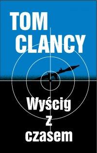 Wyścig z czasem - Tom Clancy