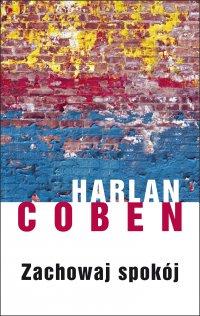 Zachowaj spokój - Harlan Coben