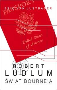 Świat Bourne'a - Robert Ludlum