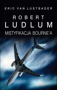 Mistyfikacja Bourne'a - Robert Ludlum