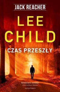 Czas przeszły - Lee Child