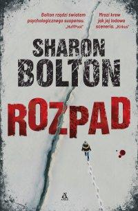 Rozpad - Sharon Bolton