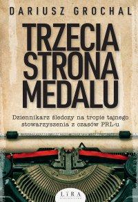 Trzecia strona medalu - Dariusz Grochal