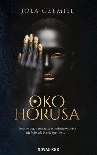 Oko Horusa - Jola Czemiel