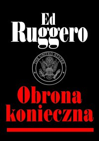 Obrona konieczna - Ed Ruggero