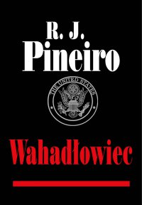 Wahadłowiec - Andrzej Zieliński, R.J. Pineiro