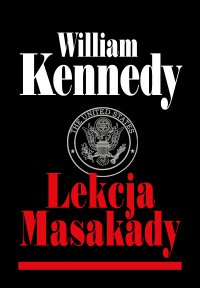 Lekcja Masakady - William Kennedy