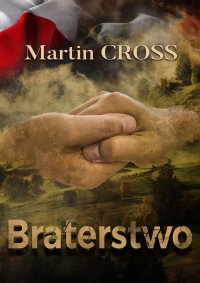 Braterstwo - Martin Cross