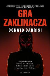Gra zaklinacza - Donato Carrisi