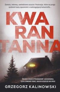 Kwarantanna - Grzegorz Kalinowski