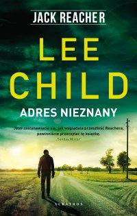 Adres nieznany - Lee Child