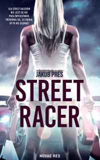 Street racer - Jakub Pres