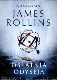 Ostatnia odyseja - James Rollins