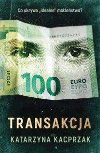Transakcja - Katarzyna Kacprzak