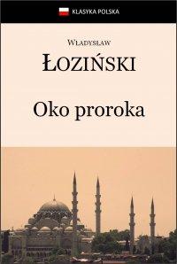 Oko proroka - Władysław Łoziński