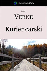 Kurier carski. Z Moskwy do Irkutska - Opracowanie zbiorowe , Jules Verne