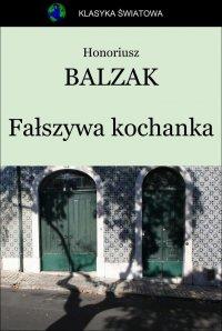 Fałszywa kochanka - Opracowanie zbiorowe , Honoriusz Balzak
