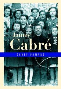 Głosy Pamano - Jaume Cabré