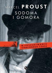 Sodoma i Gomora - Marcel Proust, Tadeusz Boy-Żeleński