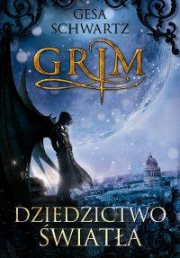Grimm. Dziedzictwo światła - Gesa Schwartz