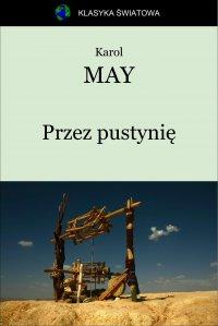Przez pustynię - Opracowanie zbiorowe , Karol May