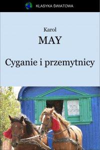 Cyganie i przemytnicy - Opracowanie zbiorowe , Karol May