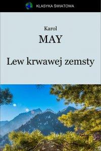 Lew krwawej zemsty - Opracowanie zbiorowe , Karol May
