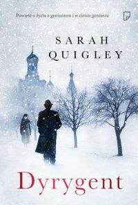 Dyrygent - Sarah Quigley