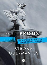 Strona Guermantes - Marcel Proust, Tadeusz Boy-Żeleński