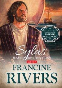 Sylas. Skryba, towarzysz Pawła z Tarsu - Francine Rivers