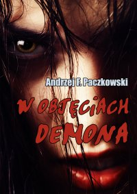 W objęciach demona - Andrzej F. Paczkowski
