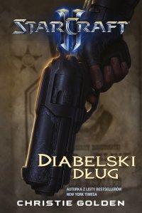 StarCraft II: Diabelski dług - Christie Golden