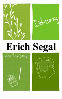 Doktorzy - Erich Segal
