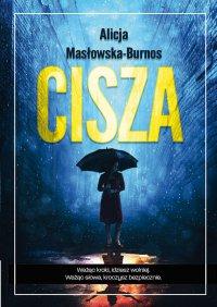 Cisza - Alicja Masłowska – Burnos