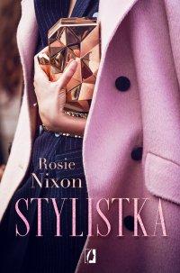 Stylistka - Rosie Nixon