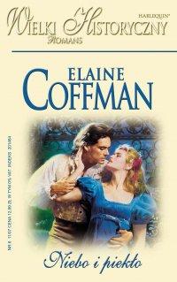 Niebo i piekło - Elaine Coffman