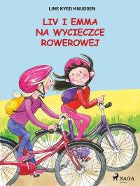 Liv i Emma: Liv i Emma na wycieczce rowerowej - Line Kyed Knudsen