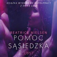 Pomoc sąsiedzka - opowiadanie erotyczne - Beatrice Nielsen , Beatrice Nielsen
