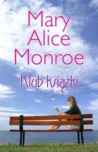 Klub Książki - Mary Alice Monroe