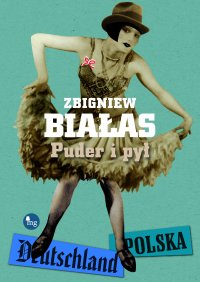 Puder i pył - Zbigniew Białas
