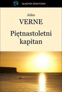 Piętnastoletni kapitan - Opracowanie zbiorowe , Jules Verne