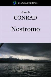 Nostromo - Opracowanie zbiorowe , Joseph Conrad