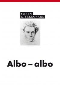Albo - albo - Søren Kierkegaard