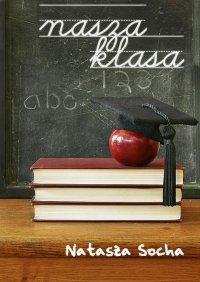 Nasza klasa - Natasza Socha