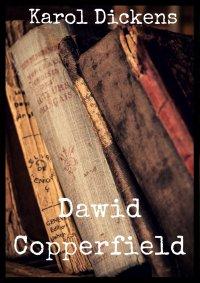 Dawid Copperfield - Karol Dickens